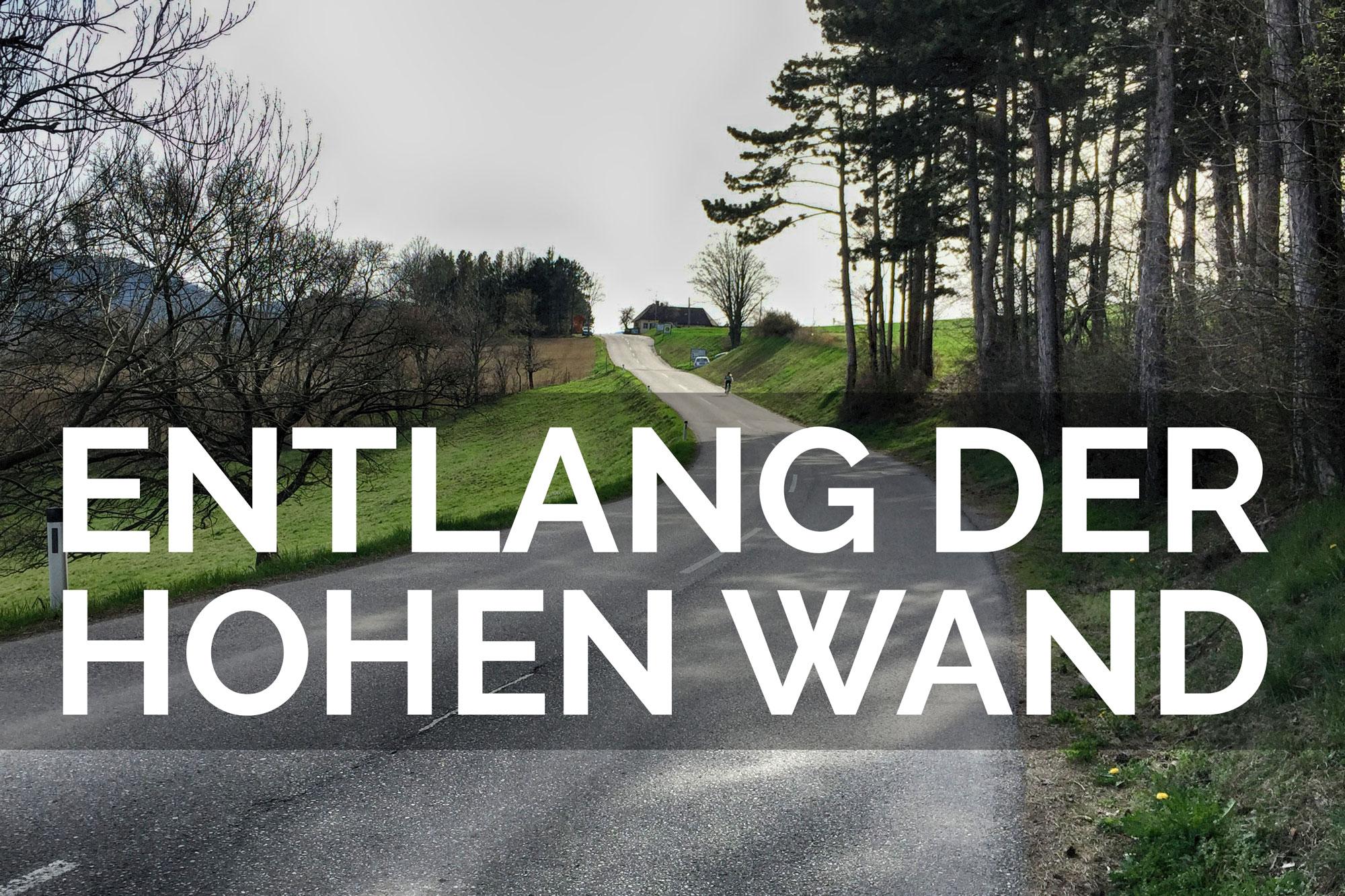 Niederösterreich, Radblog, Rennradblog, Geradeaus, Hohe Wand, Rennradfahren, Blog, Garmin, Markt Piesting, Bad Fischau, Onthehunt, Cycling, Tini, Andy, Team, Radblog, Hernstein, Rennradroute, Garmin Connect, Garminroute, Route, Maps, GPS, Rennradblog,